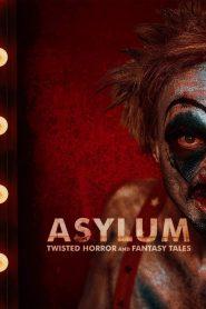 Asylum: Twisted Horror & Fantasy Tales