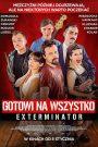 Gotowi na wszystko. Exterminator 2018 film online