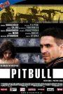 Pitbull 2005 film online