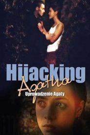 Uprowadzenie Agaty 1993 film online