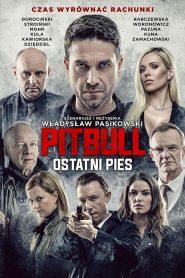 Pitbull. Ostatni pies 2018 film online