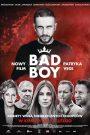 Bad Boy 2020 film online