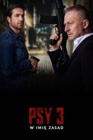 Psy 3: W imię zasad 2020 film online