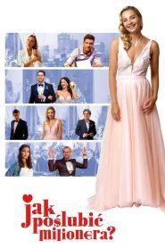Jak poślubić milionera? 2019 film online