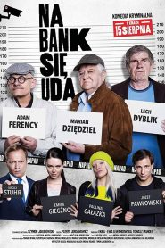 Na bank się uda 2019 film online
